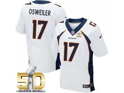 9a070522 Nike Denver Broncos #17 Brock Osweiler White Super Bowl 50 Men's ...
